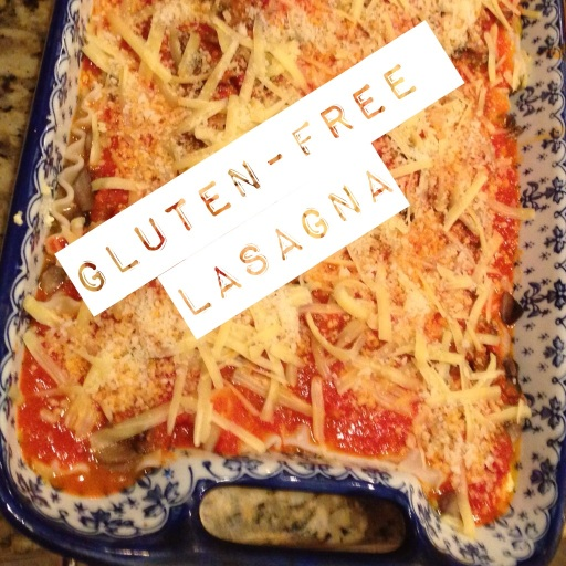 Gluten-free Lasagna... Coastal Chiropractic Style....Yum!